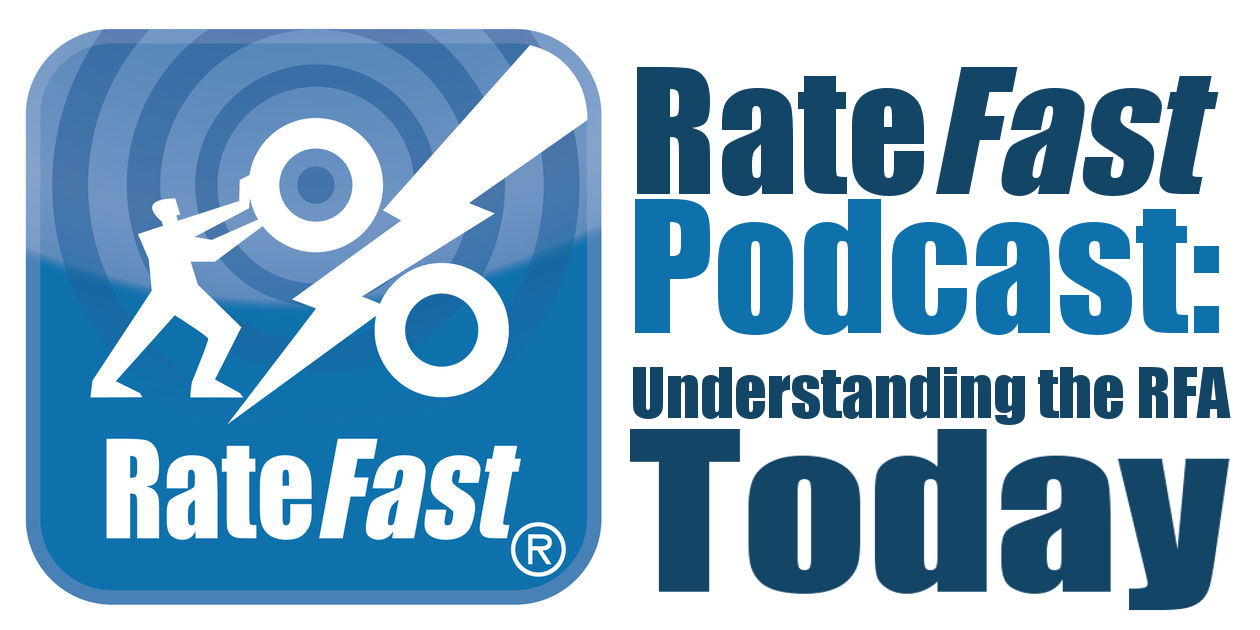 RateFast Podcast: Understanding the RFA