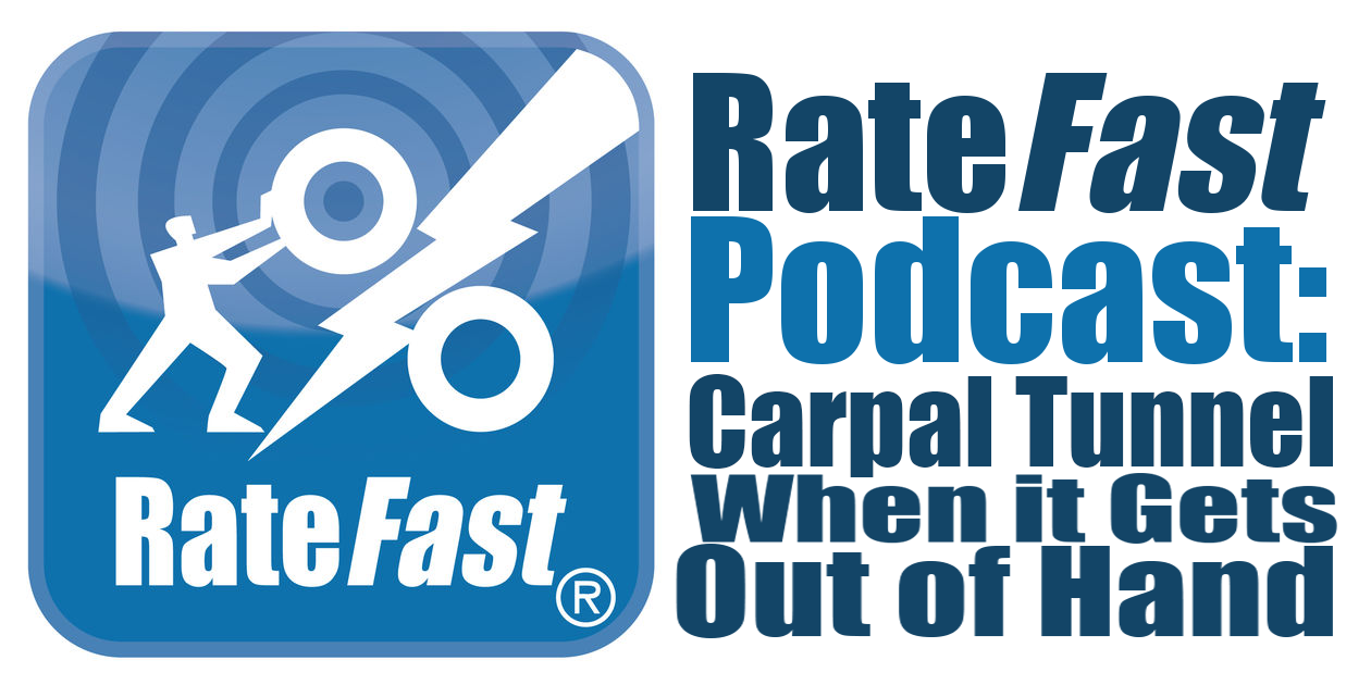 RateFast Podcast: Carpal Tunnel Syndrome, When the Pain Gets Out of Hand