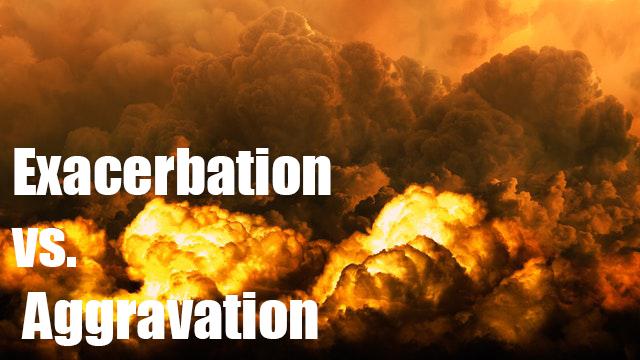 Understanding Exacerbation versus Aggravation
