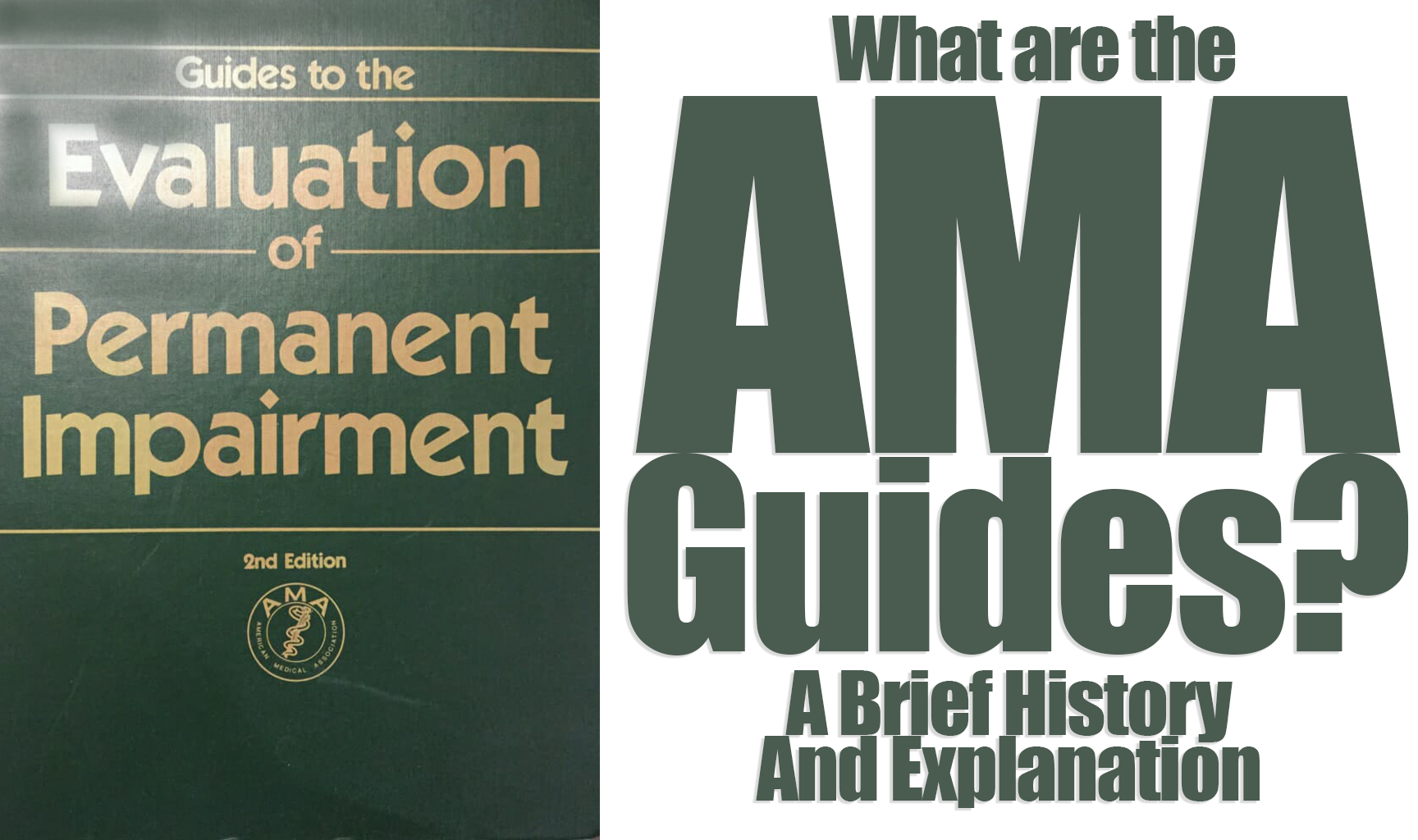 What Are The AMA Guides? A Brief History and Explanation