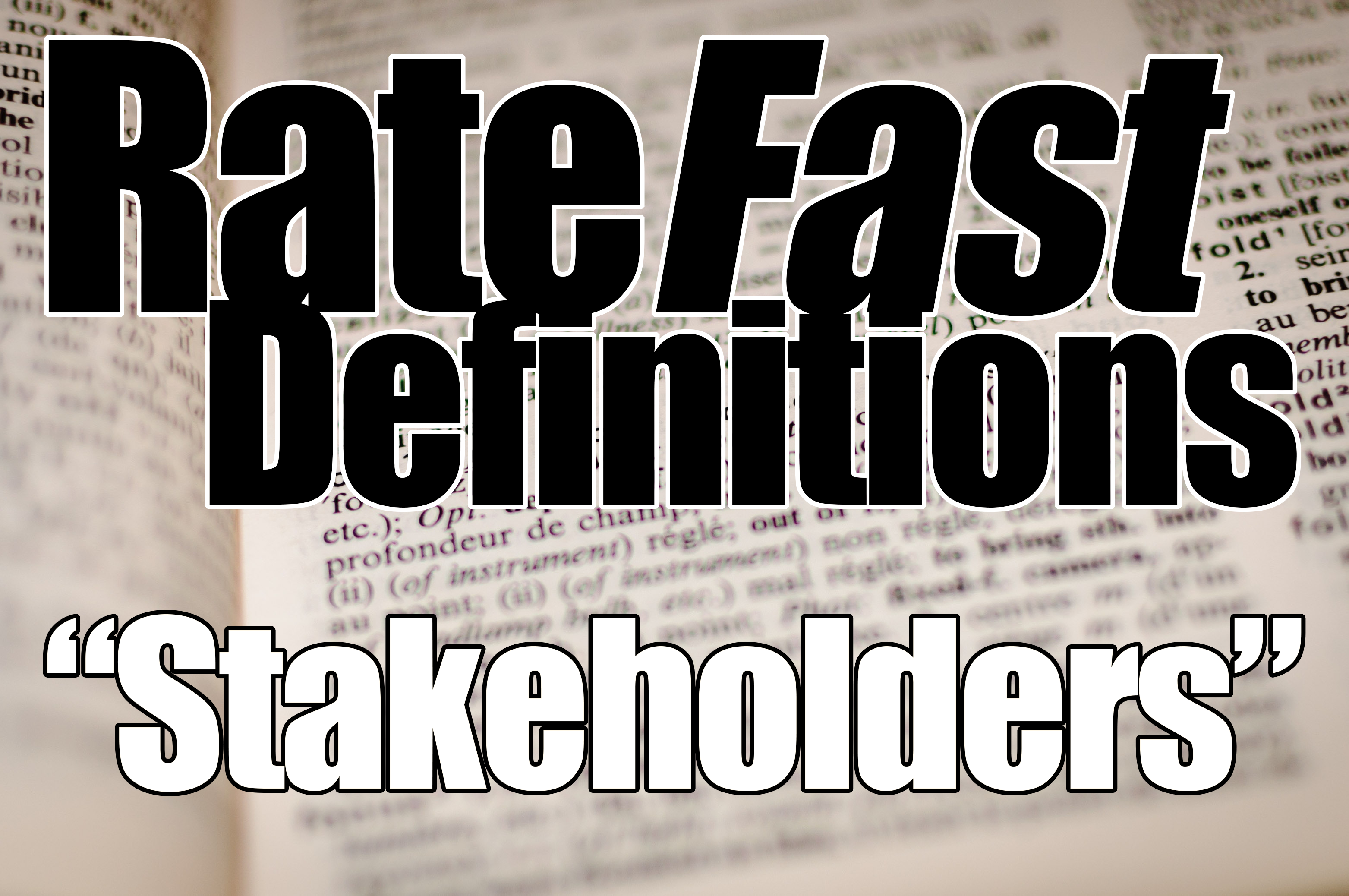RateFast Definitions: Stakeholders in Workers' Comp