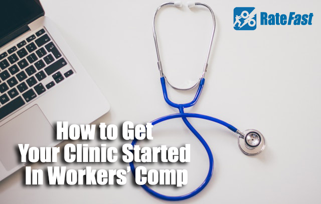 How to Get Your Clinic Started in Workers' Comp