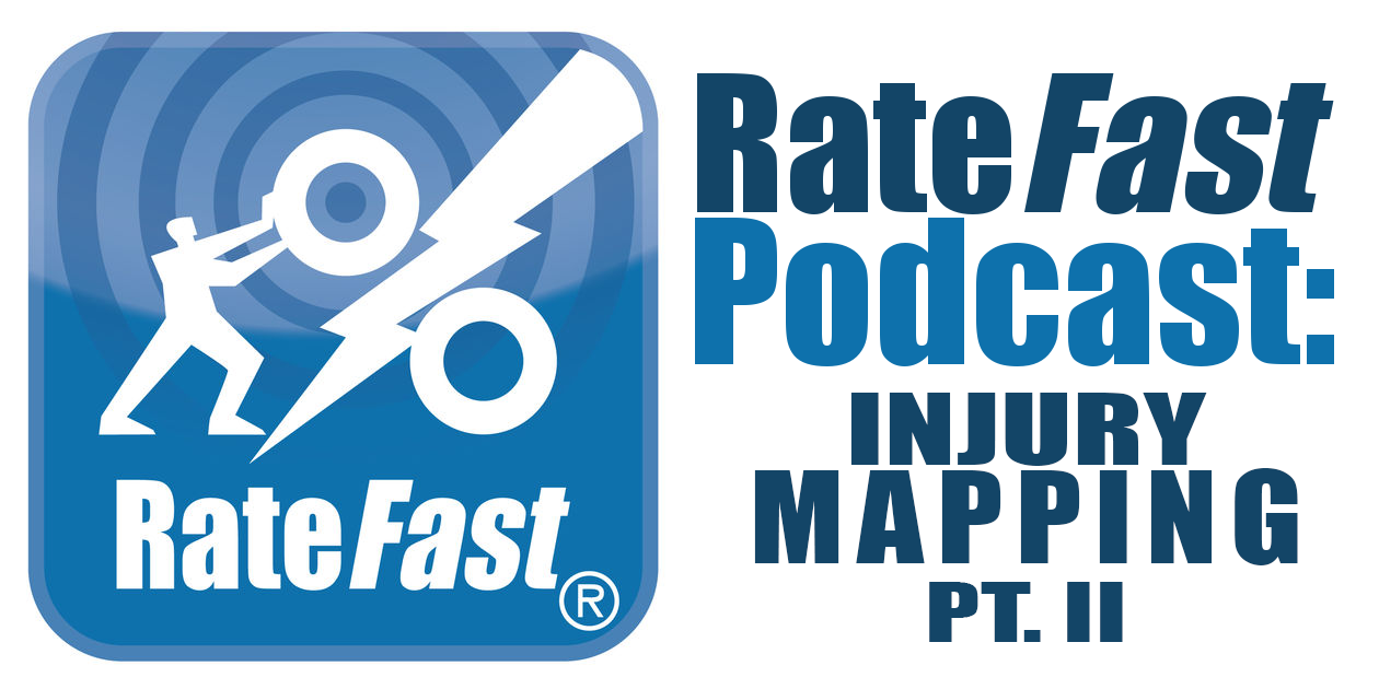 RateFast Podcast: Injury Mapping, Continued