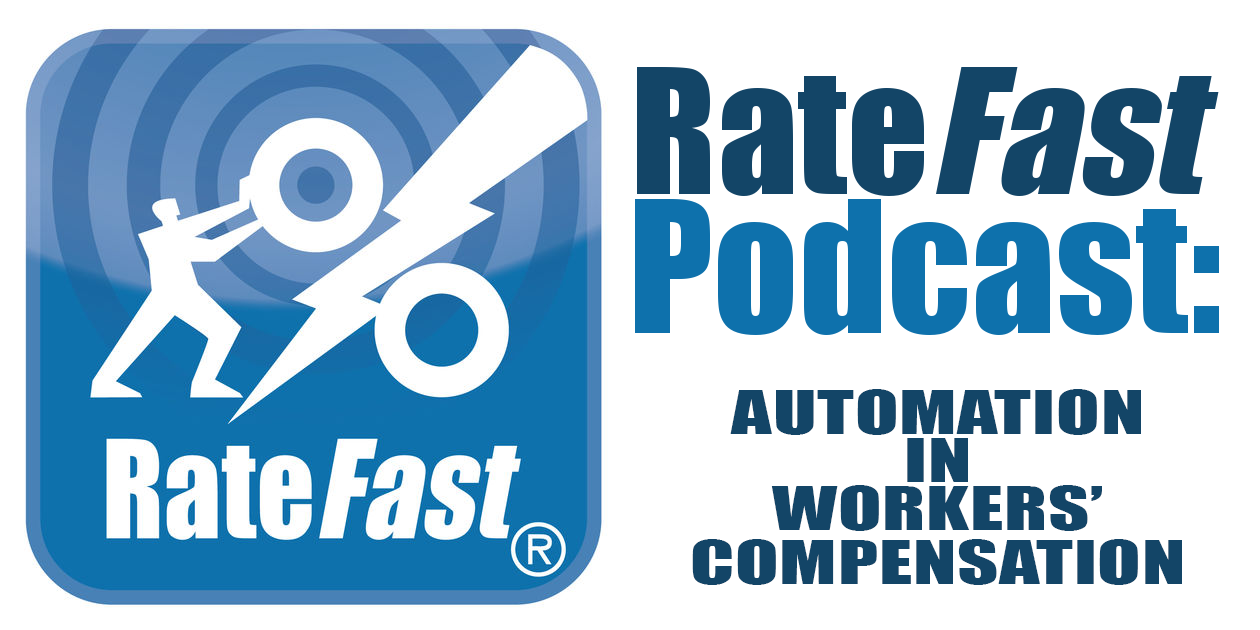 RateFast Podcast: Automation in Workers' Compensation