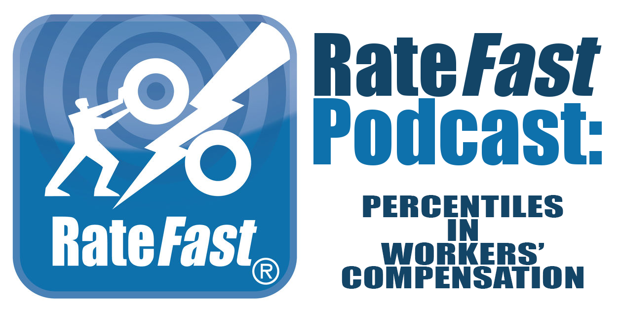 RateFast Podcast: Percentiles in Workers' Compensation