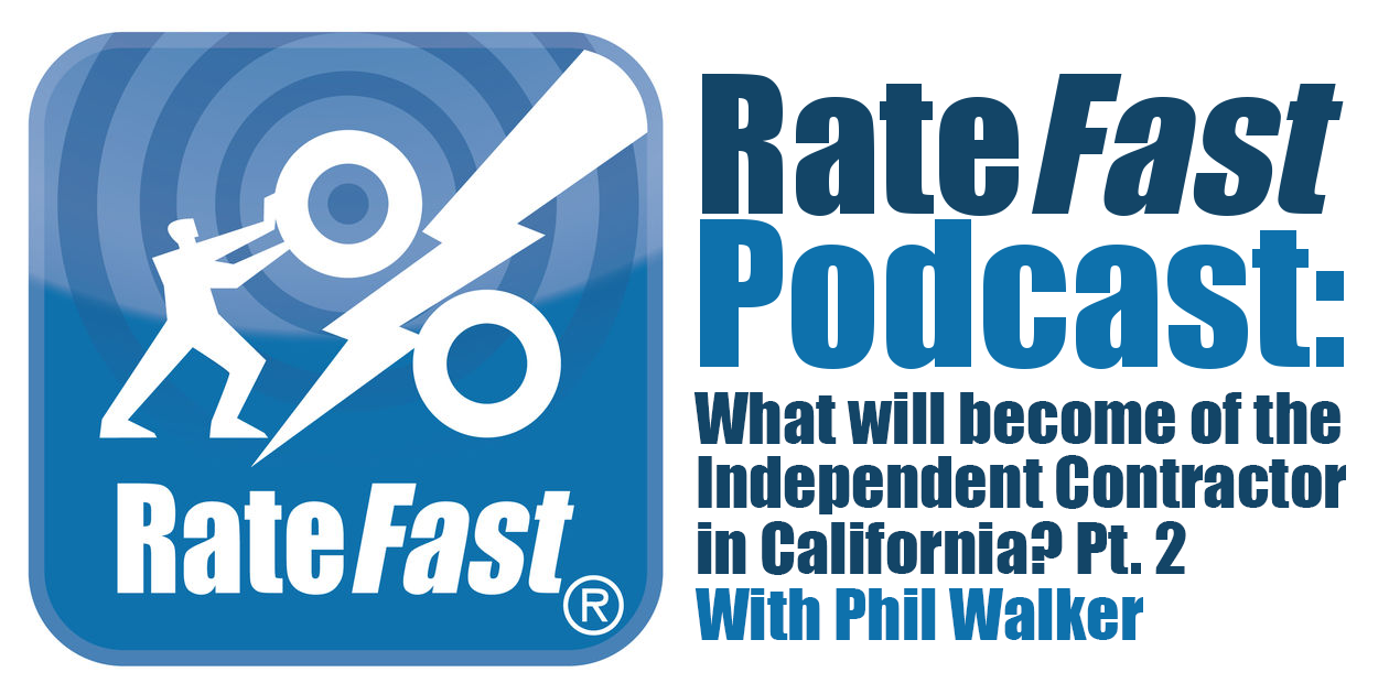 Podcast: What Will Become of the Independent Contractor in California with Phil Walker Pt. 2
