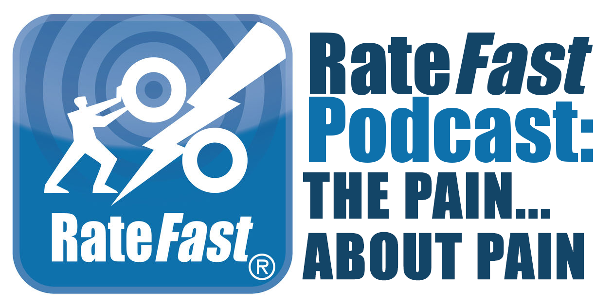 RateFast Podcast: The Pain About… Pain!