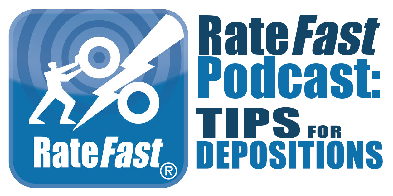 RateFast Podcast: Practical Advice for Depositions