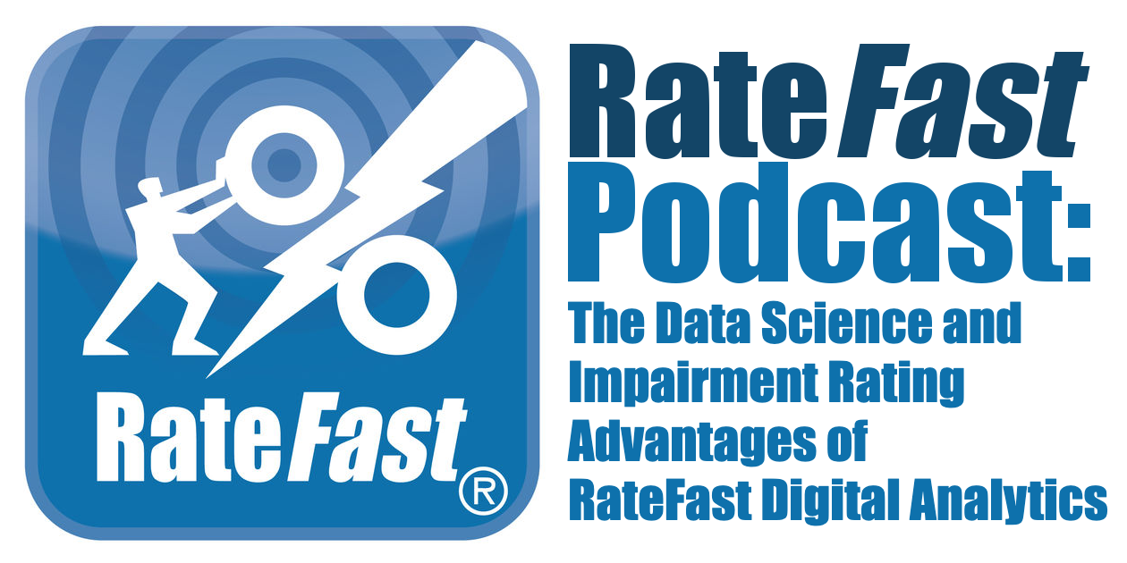 The Data Science and Impairment Rating Advantages of RateFast Digital Analytics